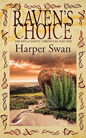 Raven's Choice by Harper Swan