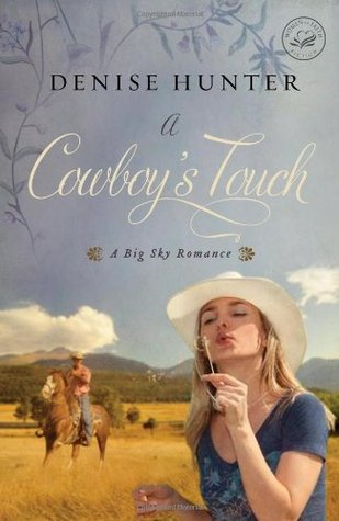 A Cowboy's Touch (A Big Sky Romance #1)