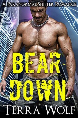 Bear Down: BBW Paranormal Shape Shifter Romance