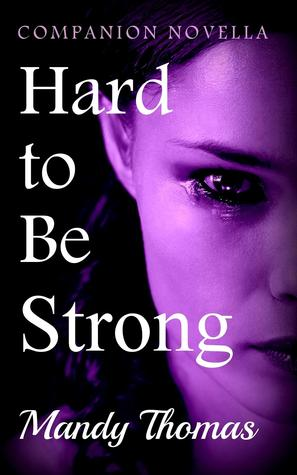 Hard to Be Strong: Companion Novella