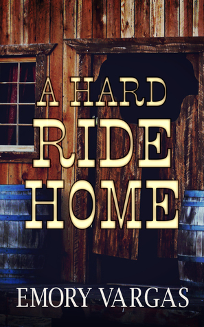 {Review} A Hard Ride Home by Emory Vargas