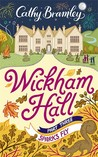 Wickham Hall: Part Three - Sparks Fly