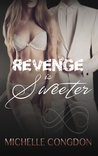 Revenge is Sweeter (Black Heart, #3)
