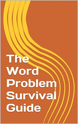 The Word Problem Survival Guide Jeff Paulk