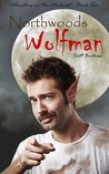 Northwoods Wolfman (Monsters in the Midwest, Book 2)