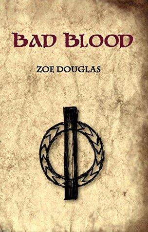 Bad Blood  by  Zoe Douglas