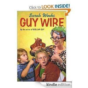 Guy Wire Sarah Weeks