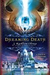 Dreaming Death (Palace of Dreams, #1)