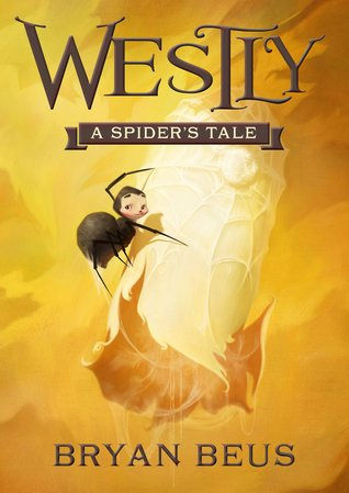 Westly: A Spider's Tale