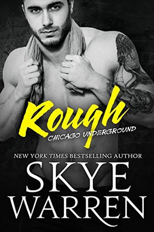 Rough (Chicago Underground, #1)