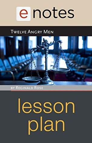 Twelve Angry Men Lesson Plan eNotes