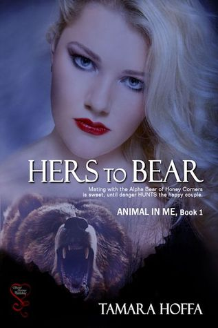 Hers to Bear by Tamara Hoffa