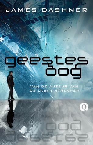 Geestesoog (The Mortality Doctrine #1) – James Dashner