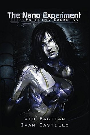 The Nano Experiment: Science Fiction Novel  by  Wid Bastian
