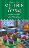 On Thin Icing (A Bakeshop Mystery, #3)