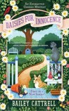 Daisies For Innocence (Enchanted Garden Mystery #1)
