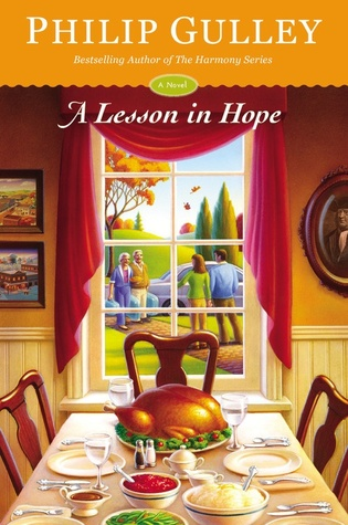 A Lesson in Hope: A Novel  by  Philip Gulley