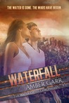 Waterfall (The Water Crisis Chonicles, #1)
