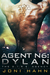 Agent N6  Dylan (The D.I.R.E. Agency, #6) by Joni Hahn