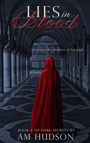 Lies in Blood (Dark Secrets, #4)