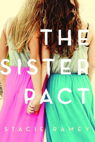 {Tour} The Sister Pact by Stacie Ramey (with Excerpt and Giveaway)