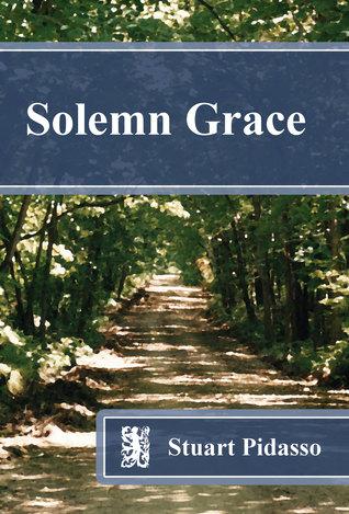 Solemn Grace by Stuart Pidasso