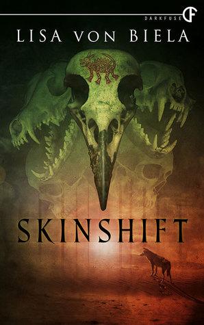 Skinshift by Lisa von Biela