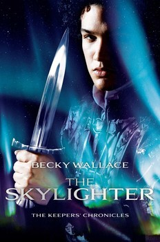 The Skylighter (The Keepers' Chronicles, #2)