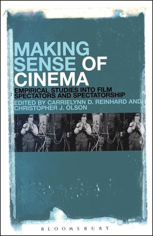 Making Sense of Cinema by CarrieLynn D. Reinhard