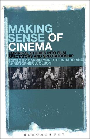 Making Sense of Cinema by CarrieLynn D. Reinhard