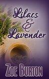Lilacs & Lavender: A Pride & Prejudice Variation