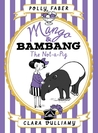Mango & Bambang: The Not-a-Pig (Mango & Bambang, #1)