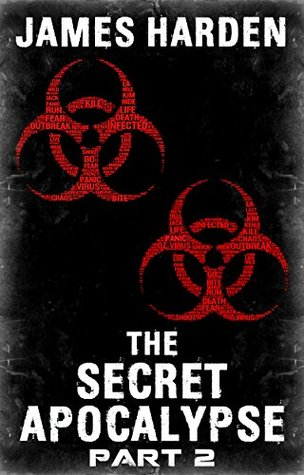 The Secret Apocalypse (Part 2) (The Secret Apocalypse Serial) James Harden