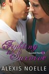 Fighting to Survive (Guarded Hearts, #3)