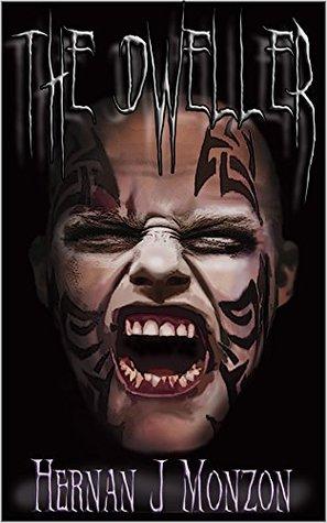 The Dweller Hernan Monzon