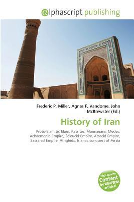 History of Iran Frederic P. Miller