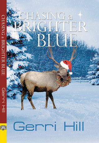 Chasing a Brighter Blue - Gerri Hill