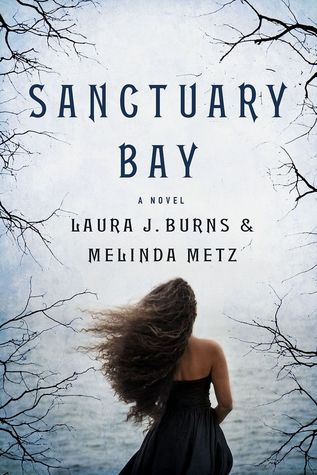 Sanctuary Bay by Laura J. Burnes and Melinda Metz