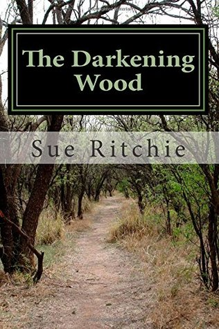 The Darkening Wood Sue Ritchie