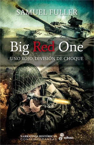 The Big Red One  by  Samuel Fuller