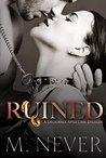 Ruined: A Decadence after Dark Epilogue