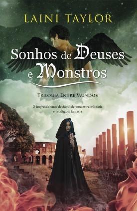 Sonhos de Deuses e Monstros (Entre Mundos, #3)