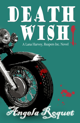 Death Wish (Lana Harvey, Reapers Inc. #5)