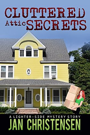 Cluttered Attic Secrets (Tina Tales)