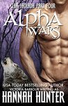 Alpha Wars: A Shifter BBW Billionaire Romance Serial (Clan Faoladh Book 4)