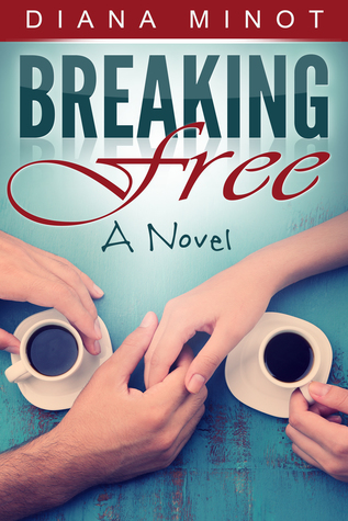 Breaking Free  by  Diana Minot