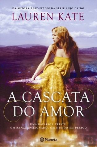 A Cascata do Amor (Teardrop, #2)
