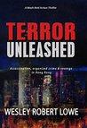 TERROR UNLEASHED (Noah Reid Action Thriller, #1)