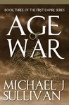 Age of War  (The First Empire #3)