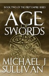 Age of Swords (The Legends of the First Empire #2)